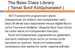 the base class library temel s n f k t phaneleri