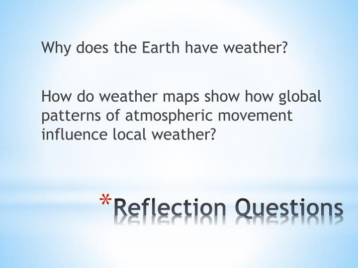 Why does the Earth have weather?