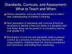 standards curricula and assessment what to teach and when