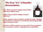 the four l s of satellite accumulation