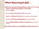when reporting a spill