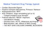 medical treatment drug therapy typical