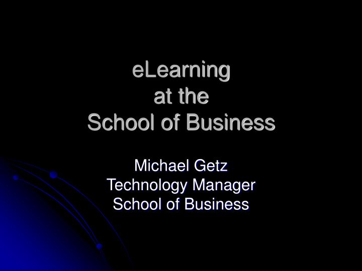elearning at the school of business n.