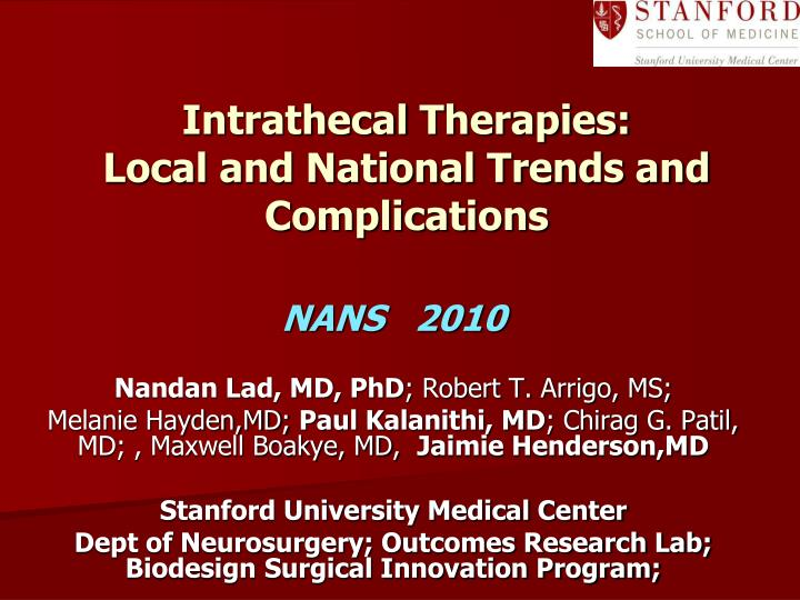 intrathecal therapies local and national trends and complications n.