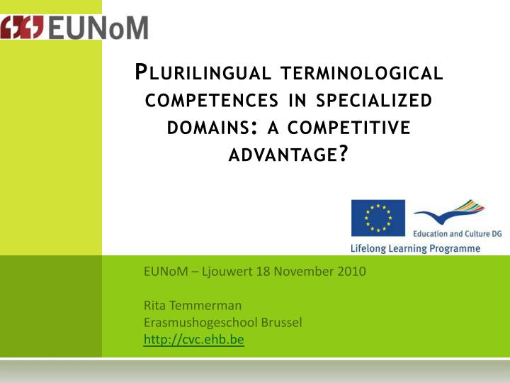 plurilingual terminological competences in specialized domains a competitive advantage n.