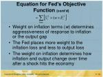 equation for fed s objective function cont d