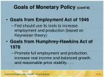 goals of monetary policy cont d