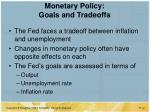 monetary policy goals and tradeoffs