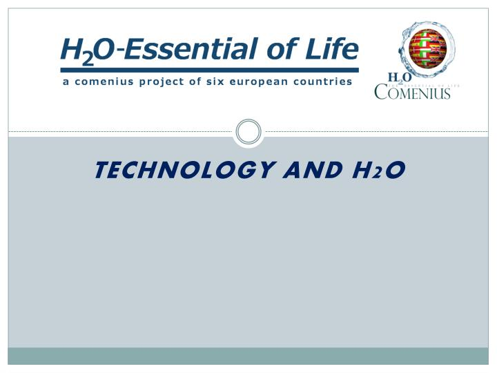 technology and h2o n.