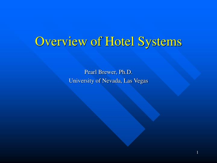 overview of hotel systems n.