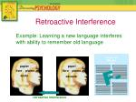 example learning a new language interferes with ability to remember old language