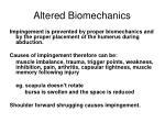 altered biomechanics