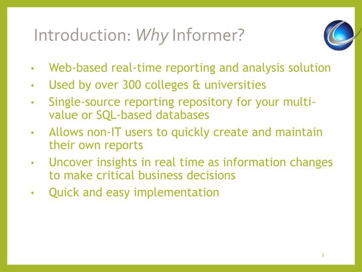 Introduction why informer