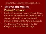 chapter 12 congressional organization1