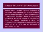 sistema de acceso a las autonom as