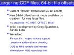 larger netcdf files 64 bit file offsets