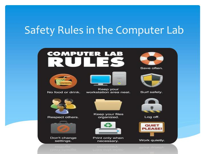 Ppt Safety Rules In The Computer Lab Powerpoint