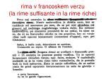 rima v francoskem verzu la rime suffisante in la rime riche