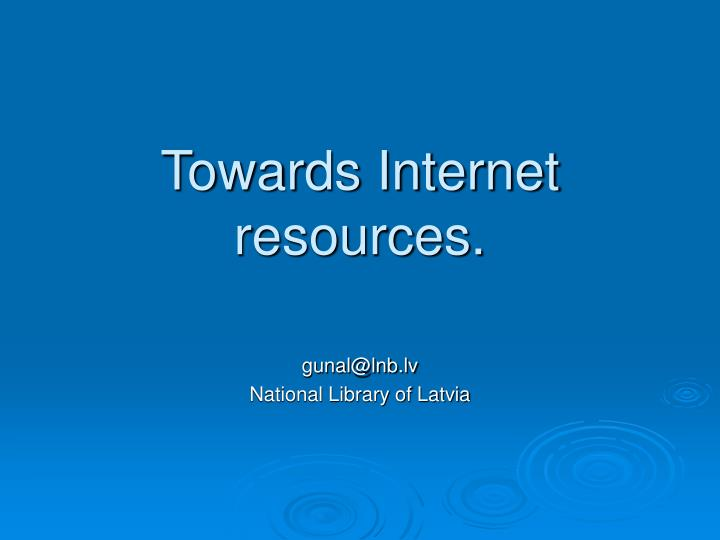 towards internet resources n.