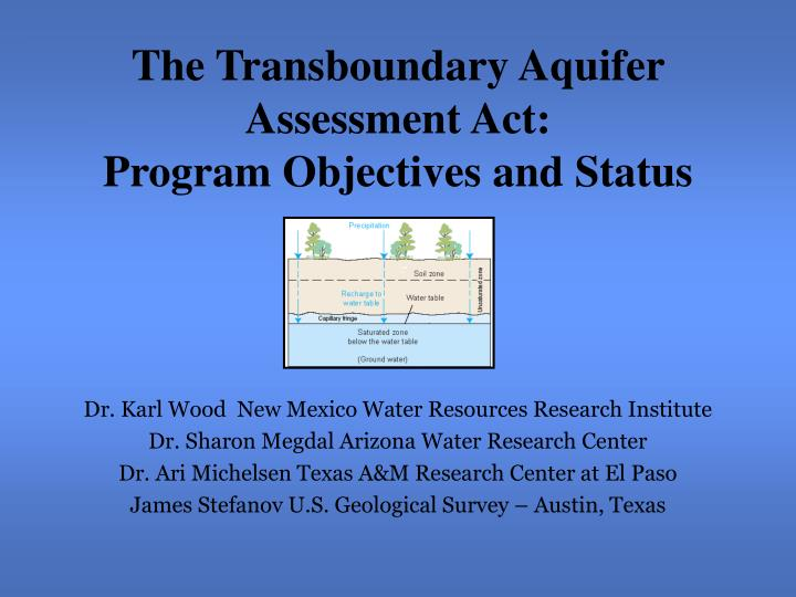 the transboundary aquifer assessment act program objectives and status n.