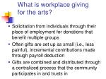 what is workplace giving for the arts