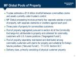 mf global pools of property