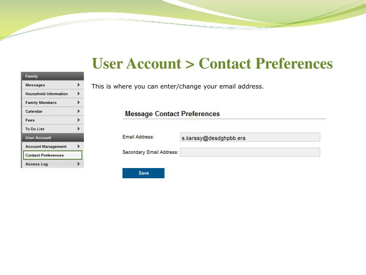 User Account > Contact Preferences