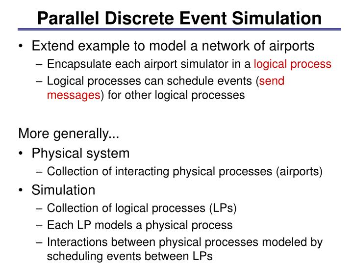 Parallel Discrete Event Simulation