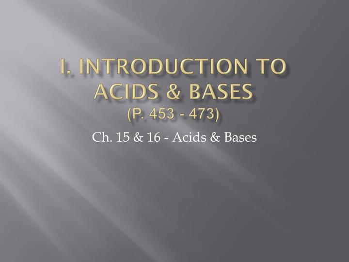 i introduction to acids bases p 453 473 n.