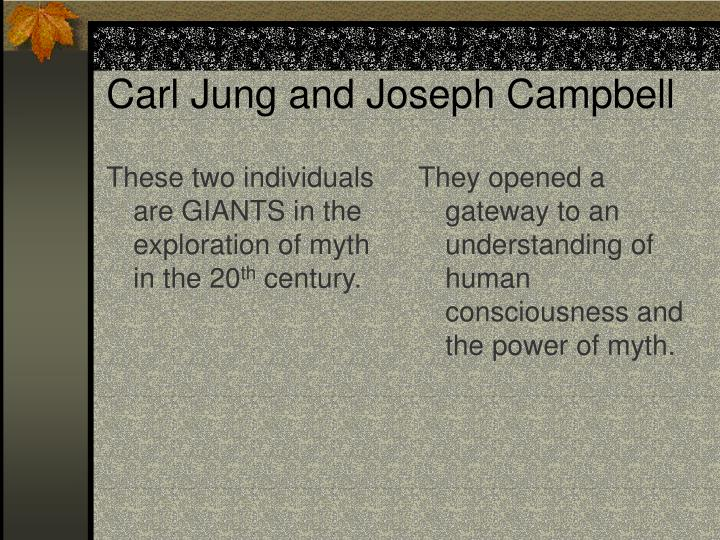 These two individuals are GIANTS in the exploration of myth in the 20