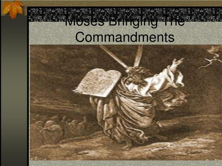Moses Bringing The Commandments