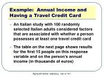 example annual income and having a travel credit card
