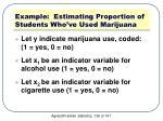 example estimating proportion of students who ve used marijuana2