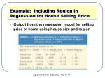 example including region in regression for house selling price