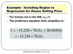 example including region in regression for house selling price3