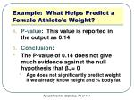example what helps predict a female athlete s weight7
