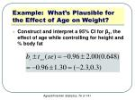 example what s plausible for the effect of age on weight