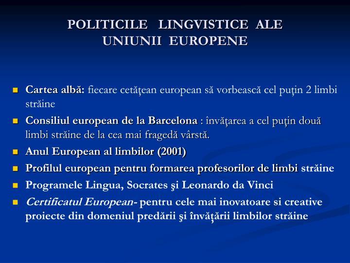 Politici le lingvistice ale uniunii europen e