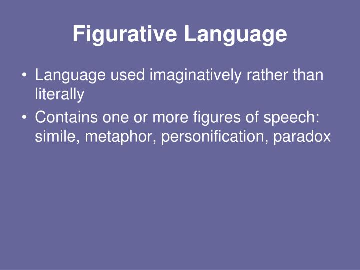 Ppt Figurative Language Imagery Simile Metaphor Paradox