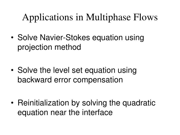Applications in Multiphase Flows