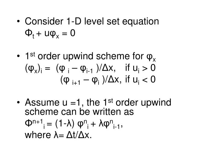 Consider 1-D level set equation