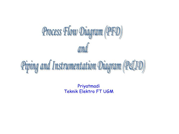 Ppt process flow diagram pfd and piping and instrumentation process flow diagram pfd ccuart Choice Image