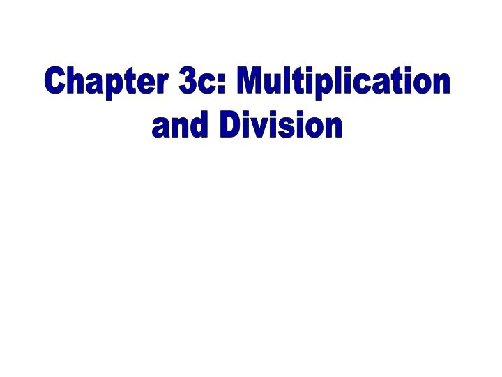 Chapter 3c: Multiplication