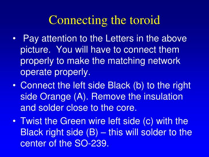 Connecting the toroid