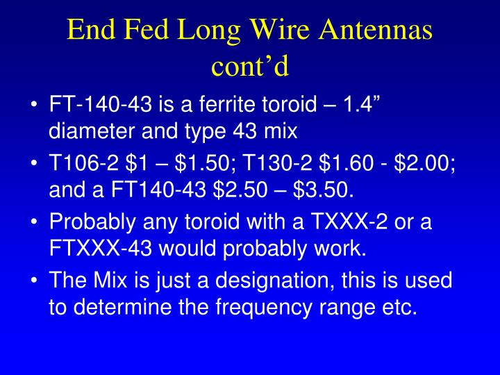 End Fed Long Wire Antennas cont'd