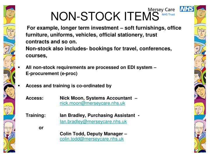 NON-STOCK ITEMS