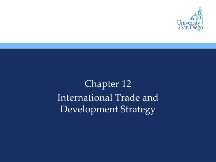 chapter 12 international trade and development strategy n.