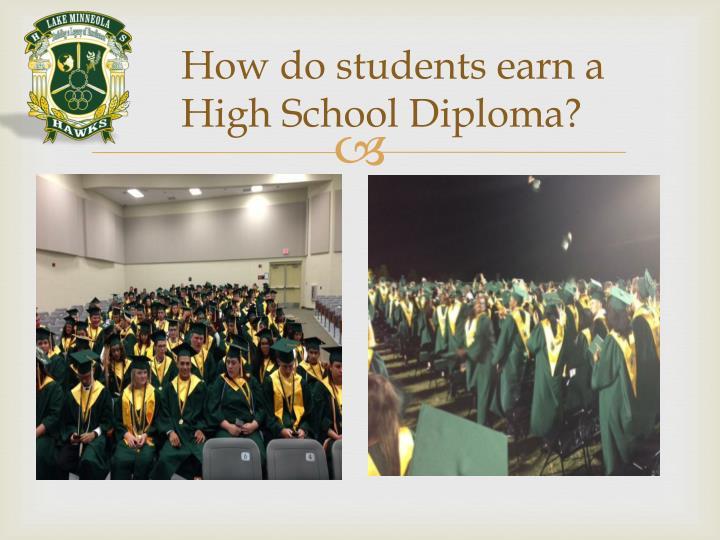 How do students earn a