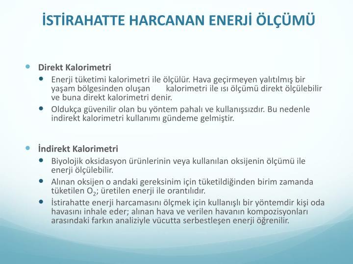 İSTİRAHATTE HARCANAN ENERJİ ÖLÇÜMÜ