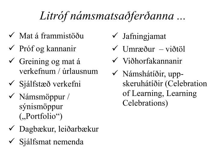 Litróf námsmatsaðferðanna ...